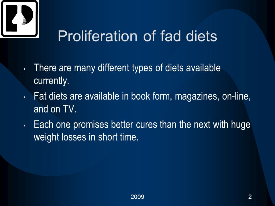 Proliferation of fad diets