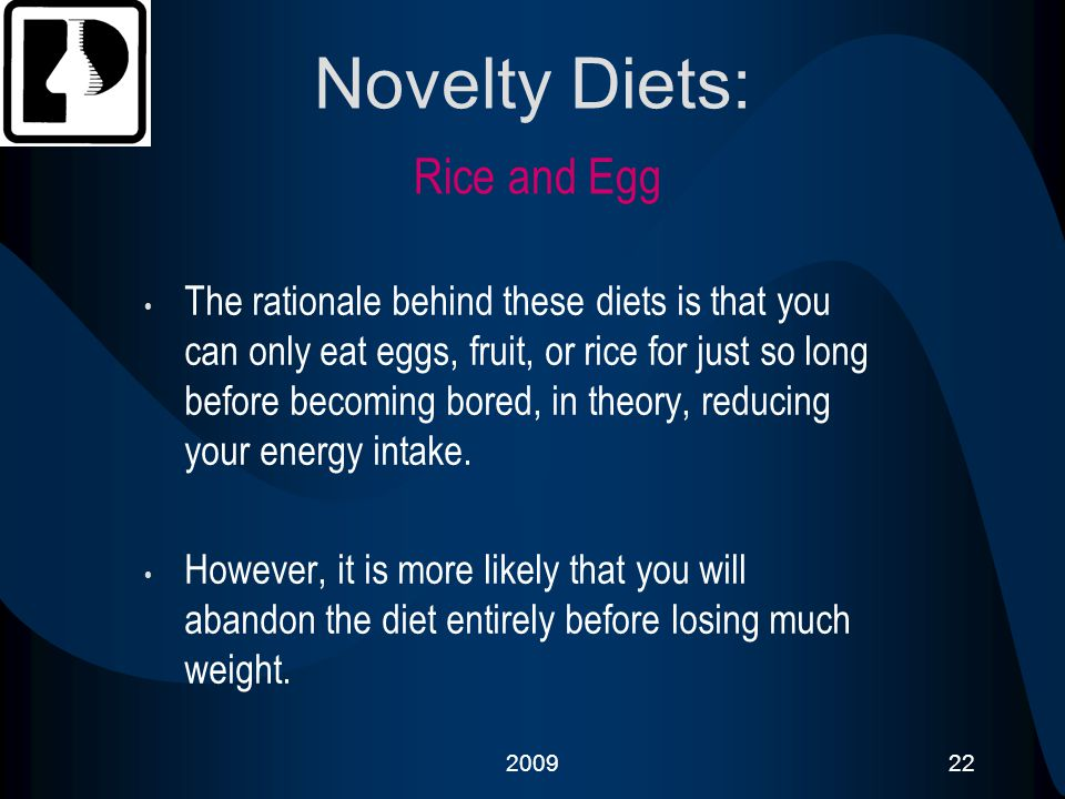 Novelty Diets: Rice and Egg