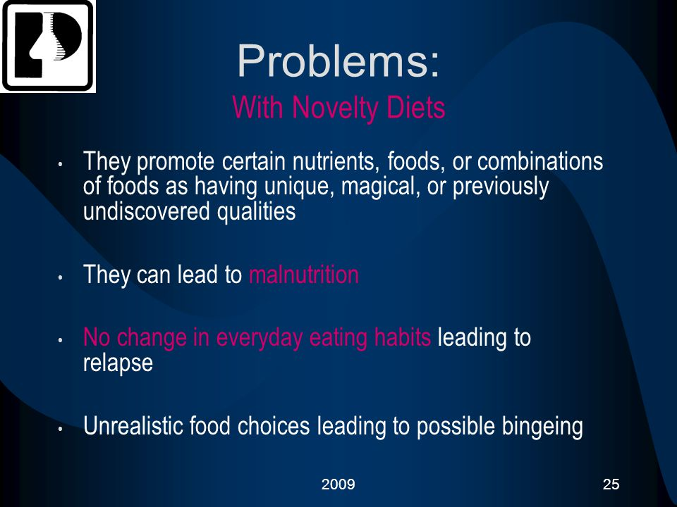 Problems: With Novelty Diets