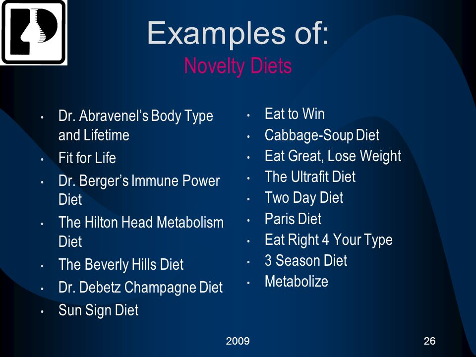 Examples of: Novelty Diets