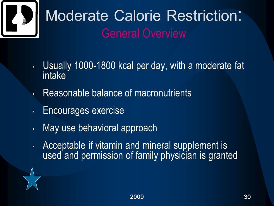 Moderate Calorie Restriction: General Overview