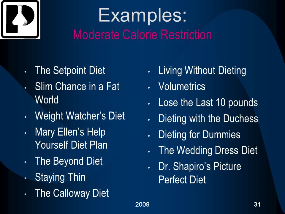 Examples: Moderate Calorie Restriction