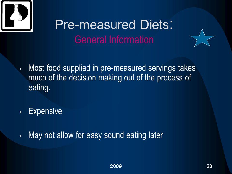 Pre-measured Diets: General Information