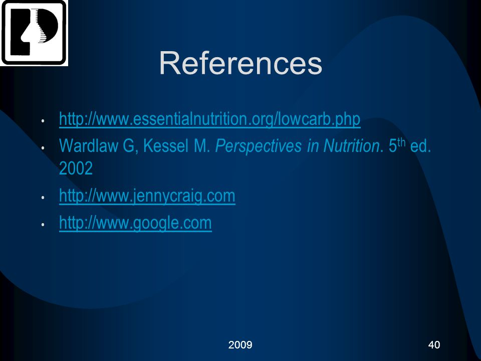 References http://www.essentialnutrition.org/lowcarb.php