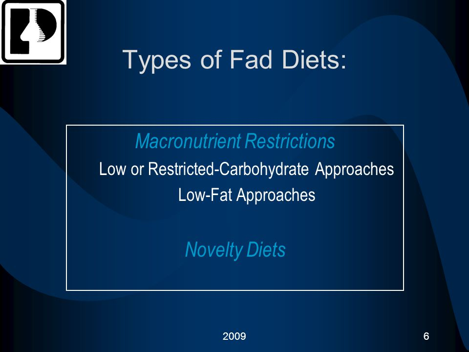 Types of Fad Diets: Macronutrient Restrictions Novelty Diets