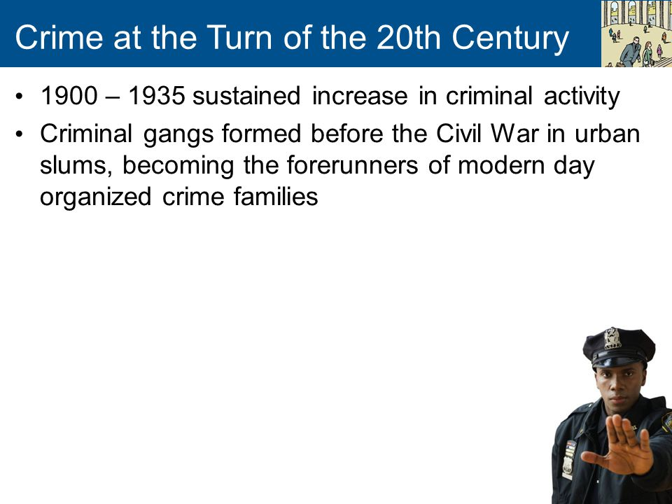 Crime at the Turn of the 20th Century