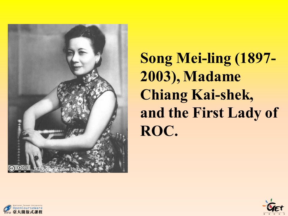 Song Mei-ling ( ), Madame Chiang Kai-shek, and the First Lady of ROC.