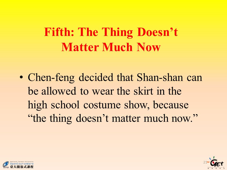 Fifth: The Thing Doesn't Matter Much Now