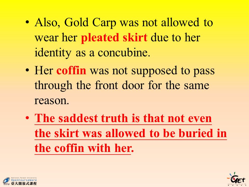Also, Gold Carp was not allowed to wear her pleated skirt due to her identity as a concubine.