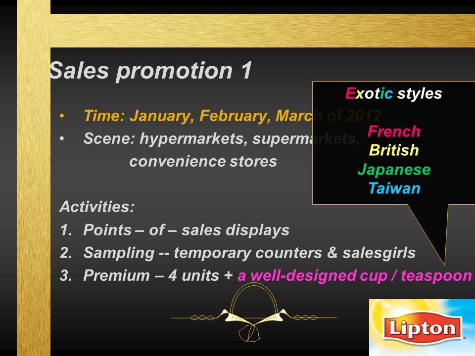 Sales promotion 1 Exotic styles French