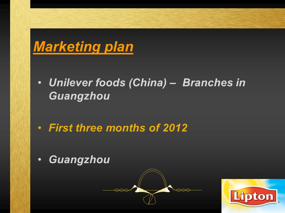 Marketing plan Unilever foods (China) – Branches in Guangzhou