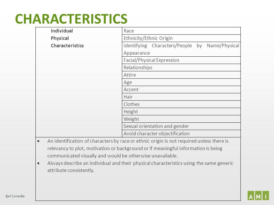CHARACTERISTICS Individual Physical Characteristics Race
