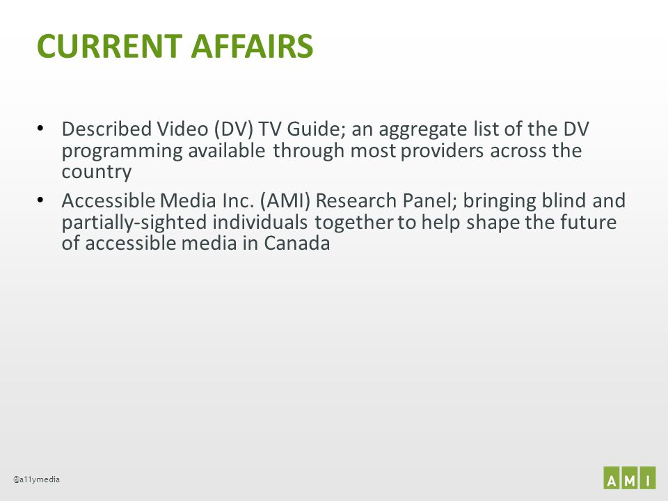 CURRENT AFFAIRS Described Video (DV) TV Guide; an aggregate list of the DV programming available through most providers across the country.