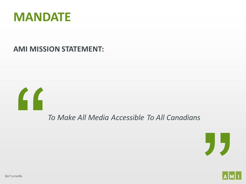 To Make All Media Accessible To All Canadians