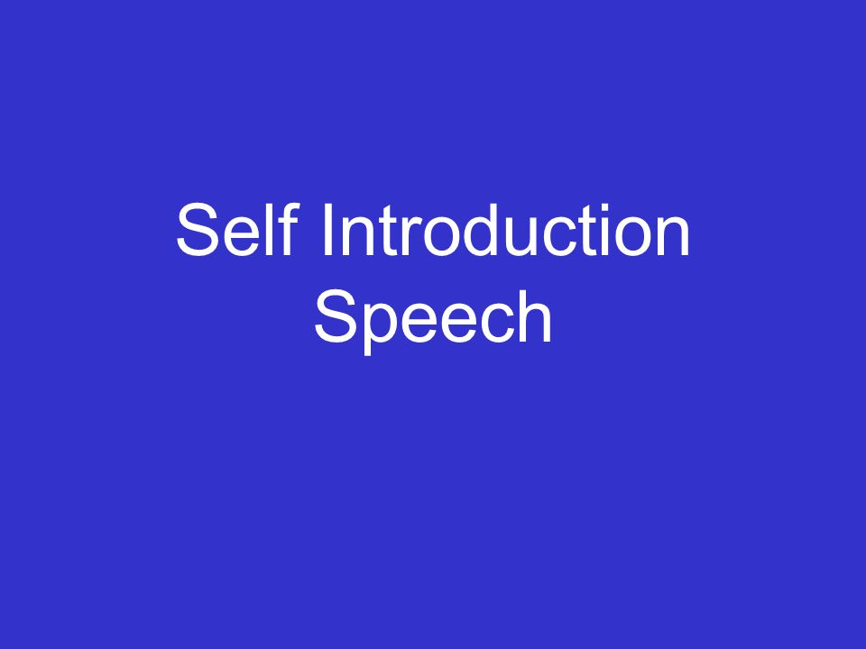 Examples of Self Introduction Speeches
