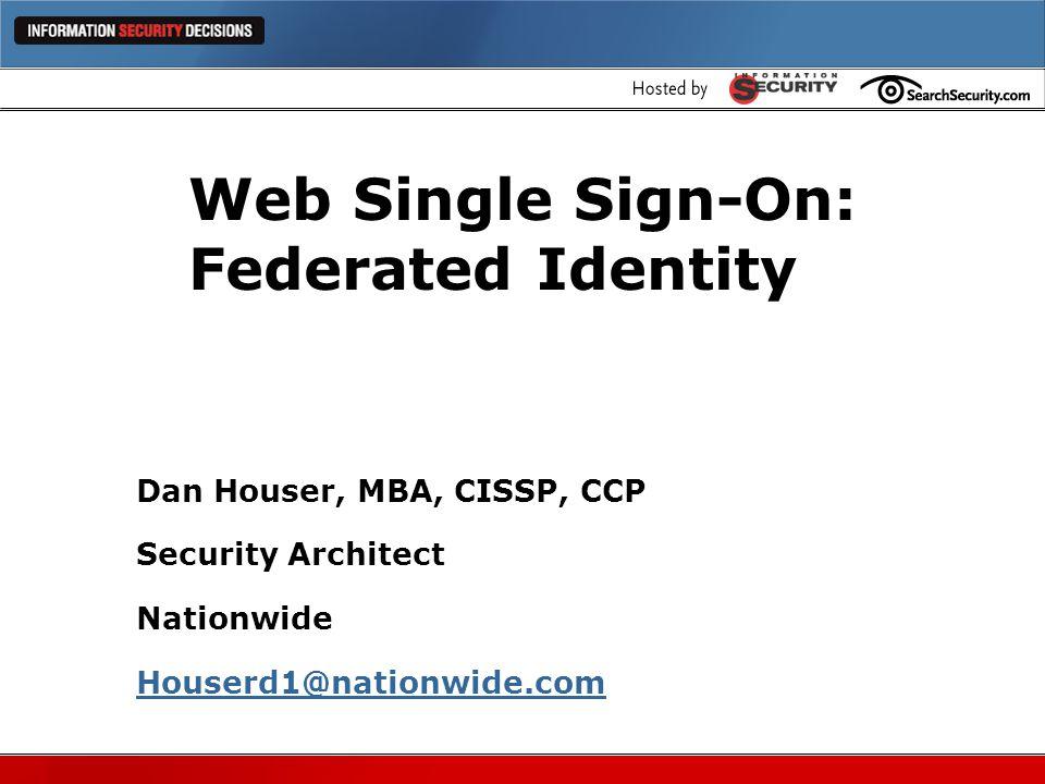 Web Single Sign-On: Federated Identity