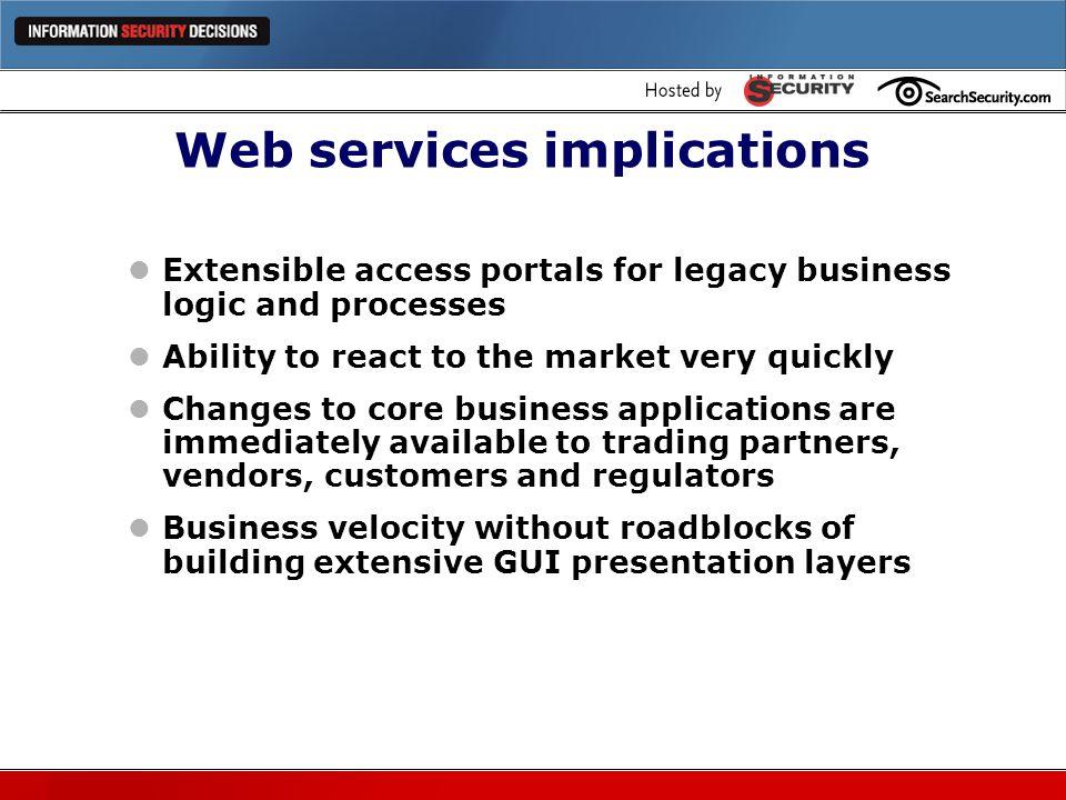 Web services implications