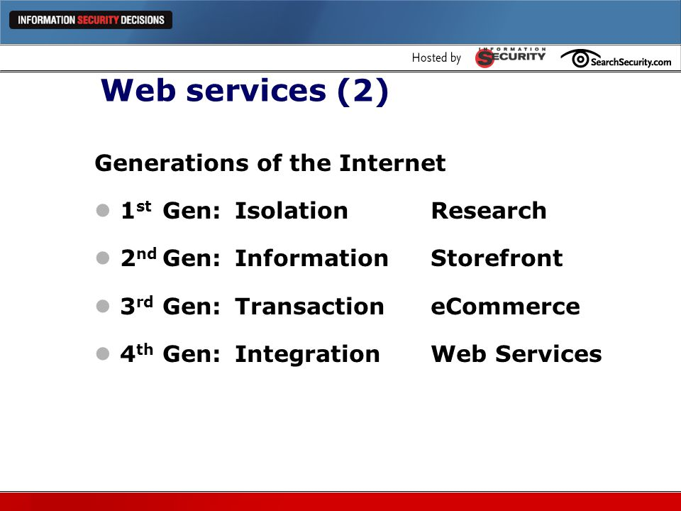 Web services (2) Generations of the Internet