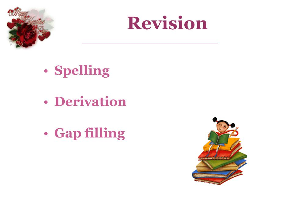 Revision Spelling Derivation Gap filling