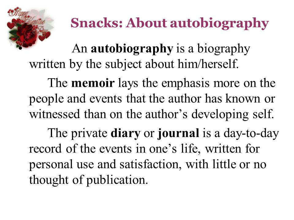 Snacks: About autobiography