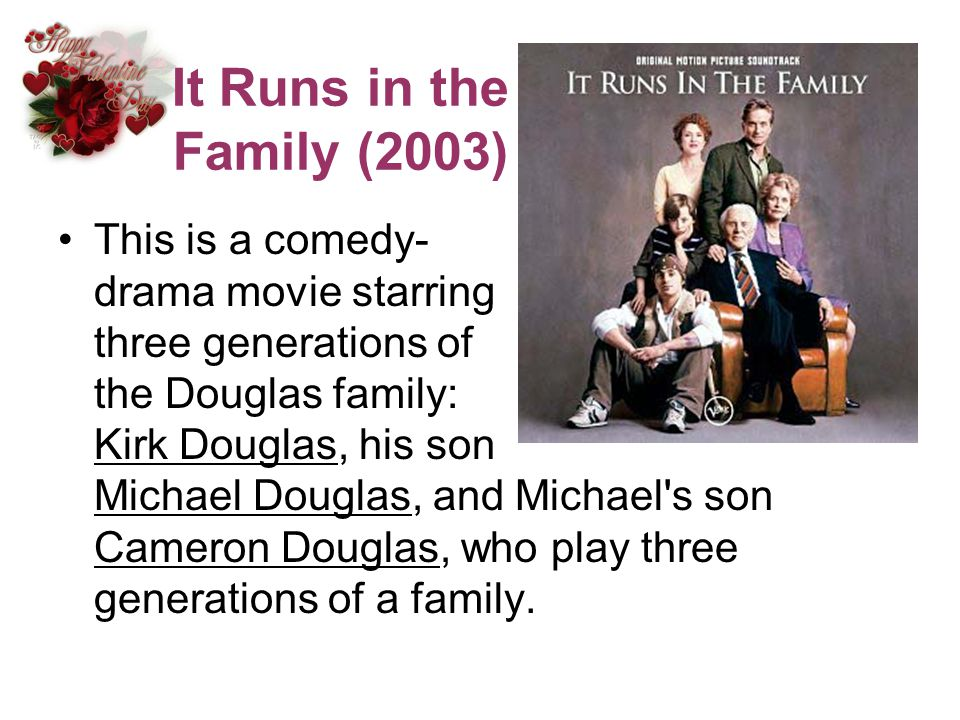 It Runs in the Family (2003)