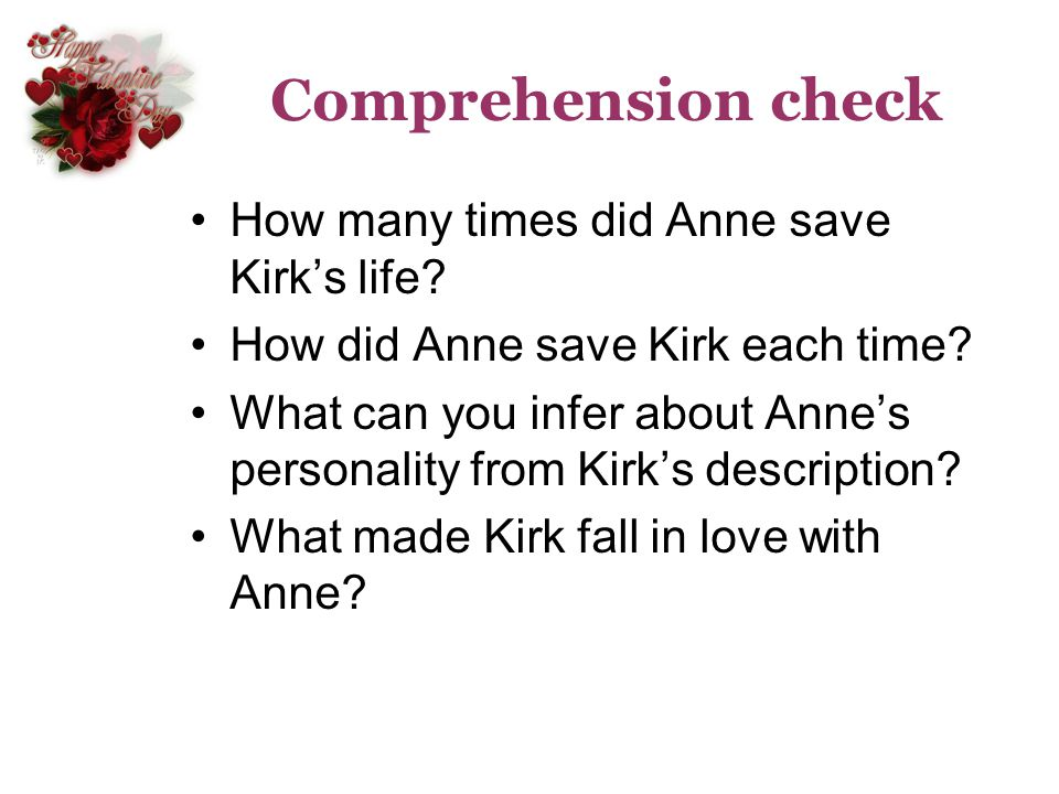 Comprehension check How many times did Anne save Kirk's life