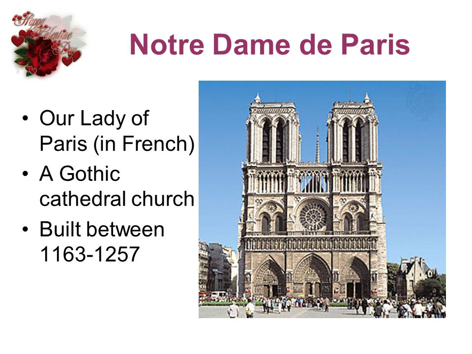 Notre Dame de Paris Our Lady of Paris (in French)