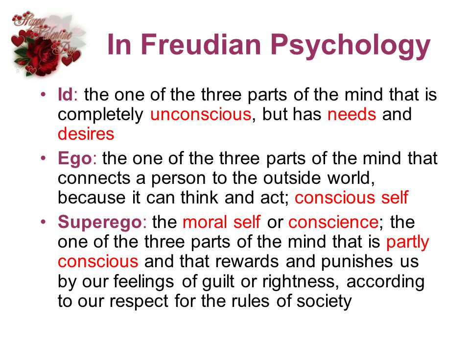 In Freudian Psychology