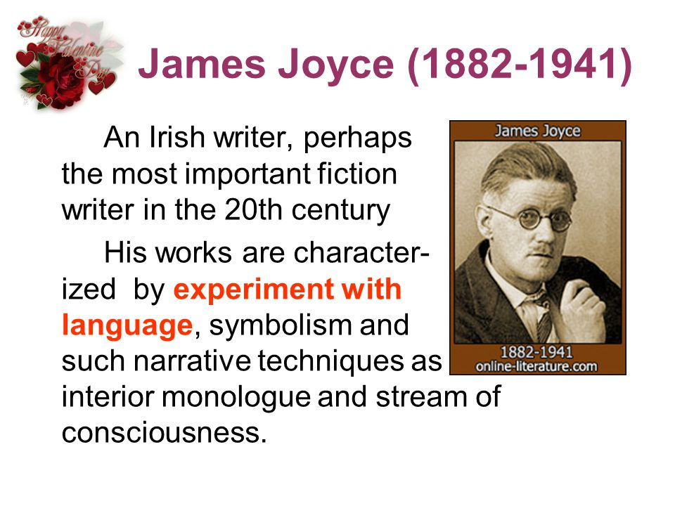 James Joyce ( )