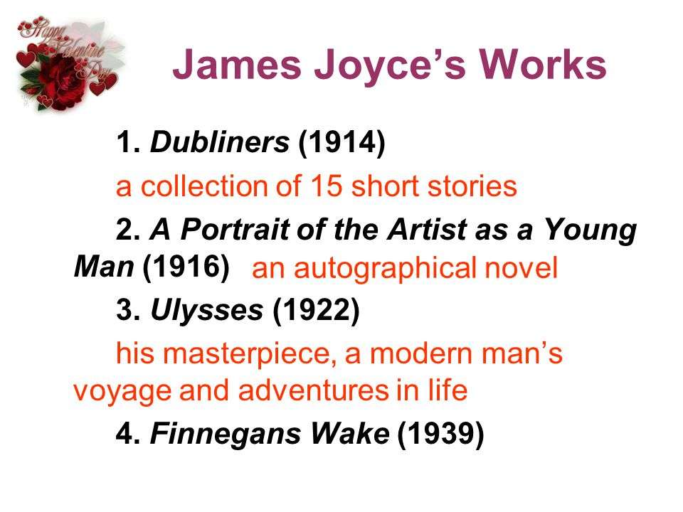 James Joyce's Works 1. Dubliners (1914)