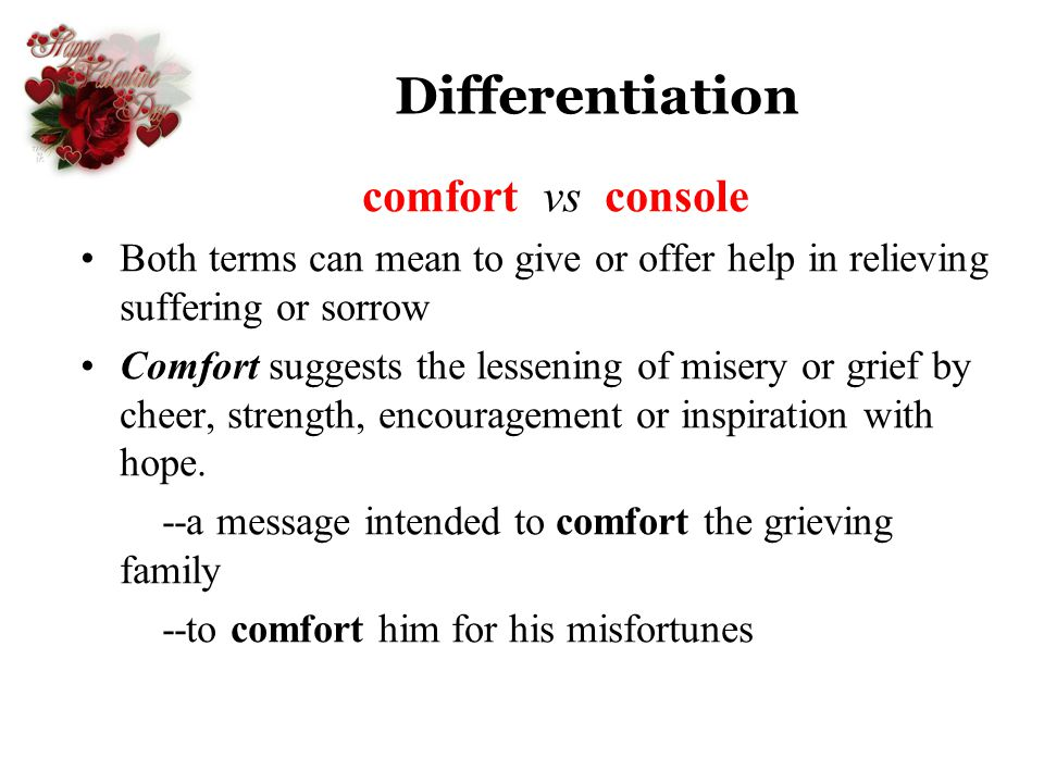 Differentiation comfort vs console