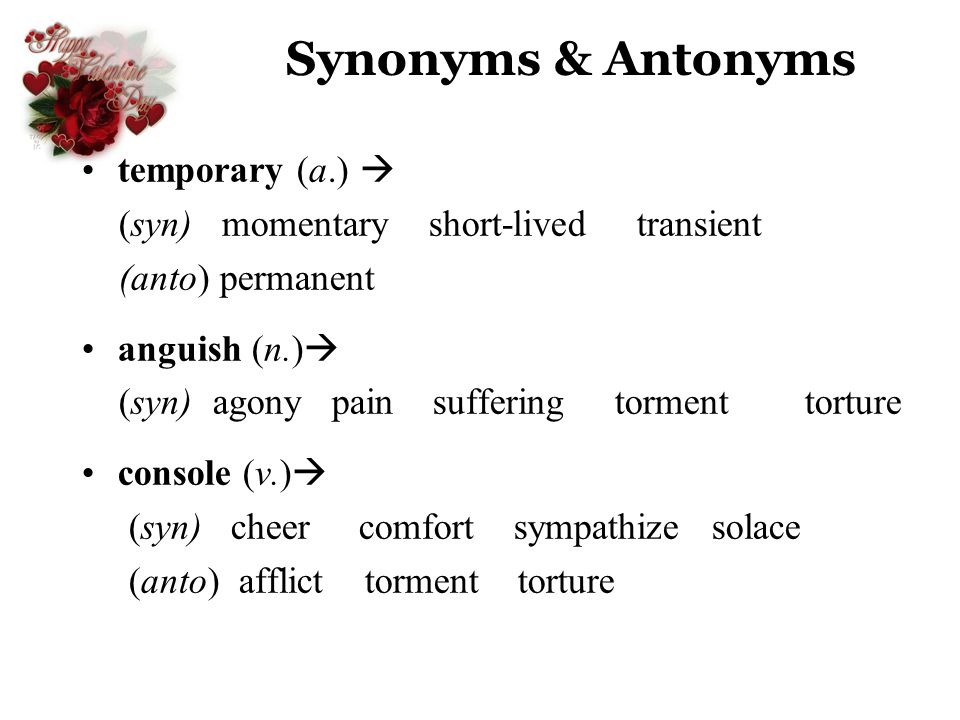 Synonyms & Antonyms temporary (a.) 