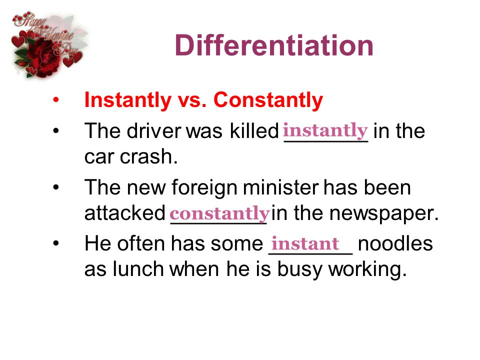 Differentiation Instantly vs. Constantly