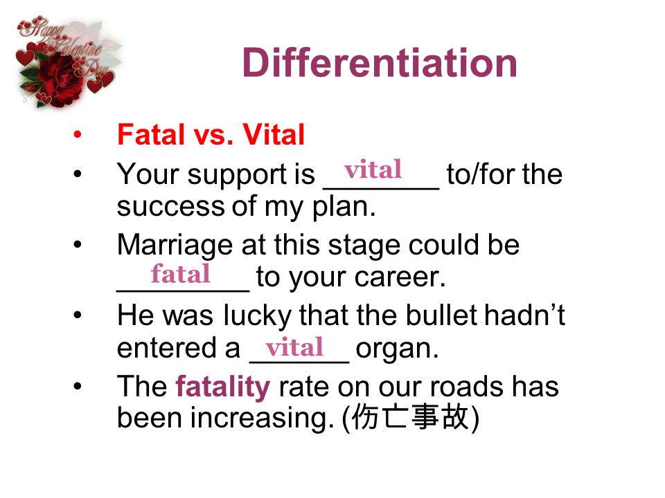 Differentiation Fatal vs. Vital