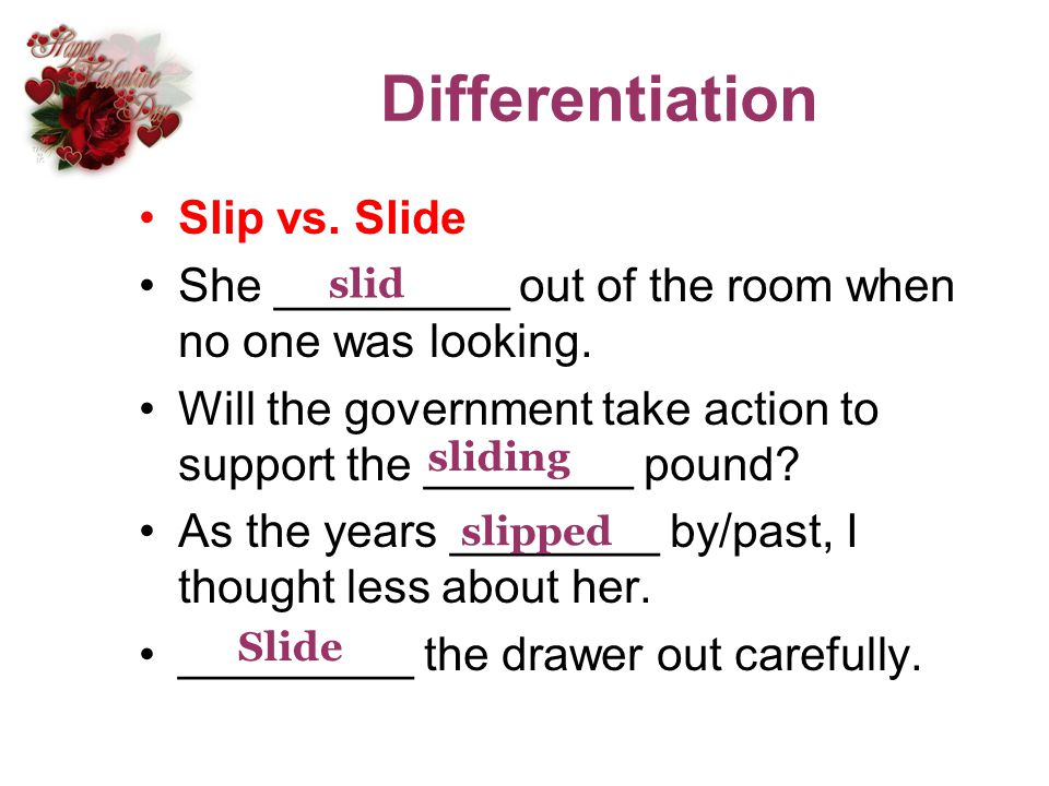 Differentiation Slip vs. Slide