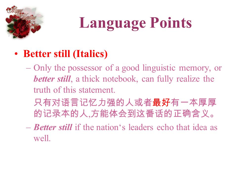 Language Points Better still (Italics)