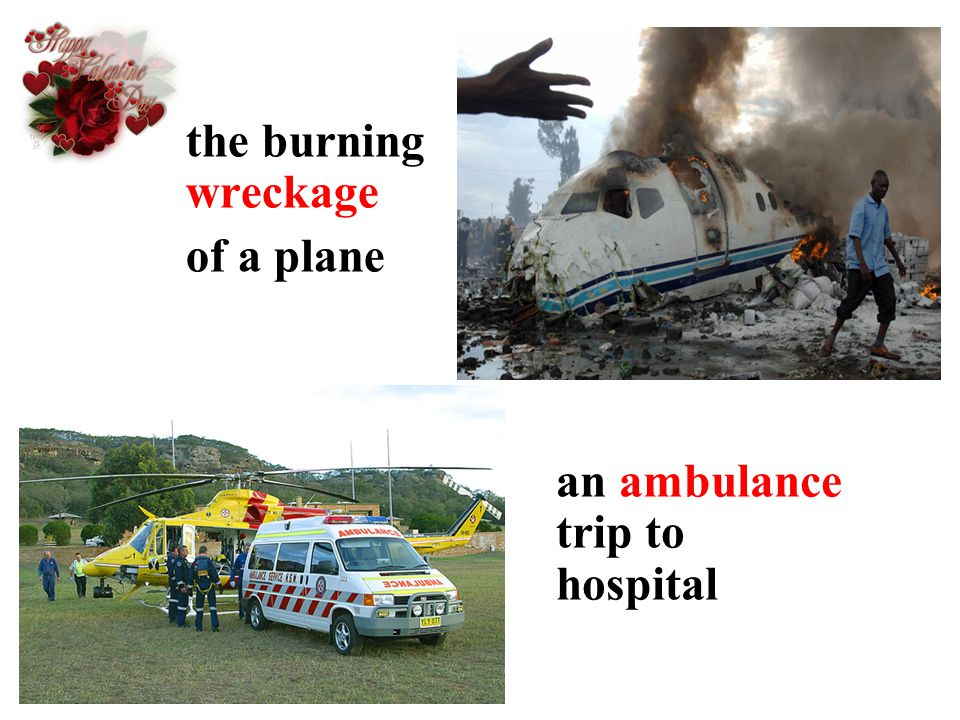 the burning wreckage of a plane an ambulance trip to hospital