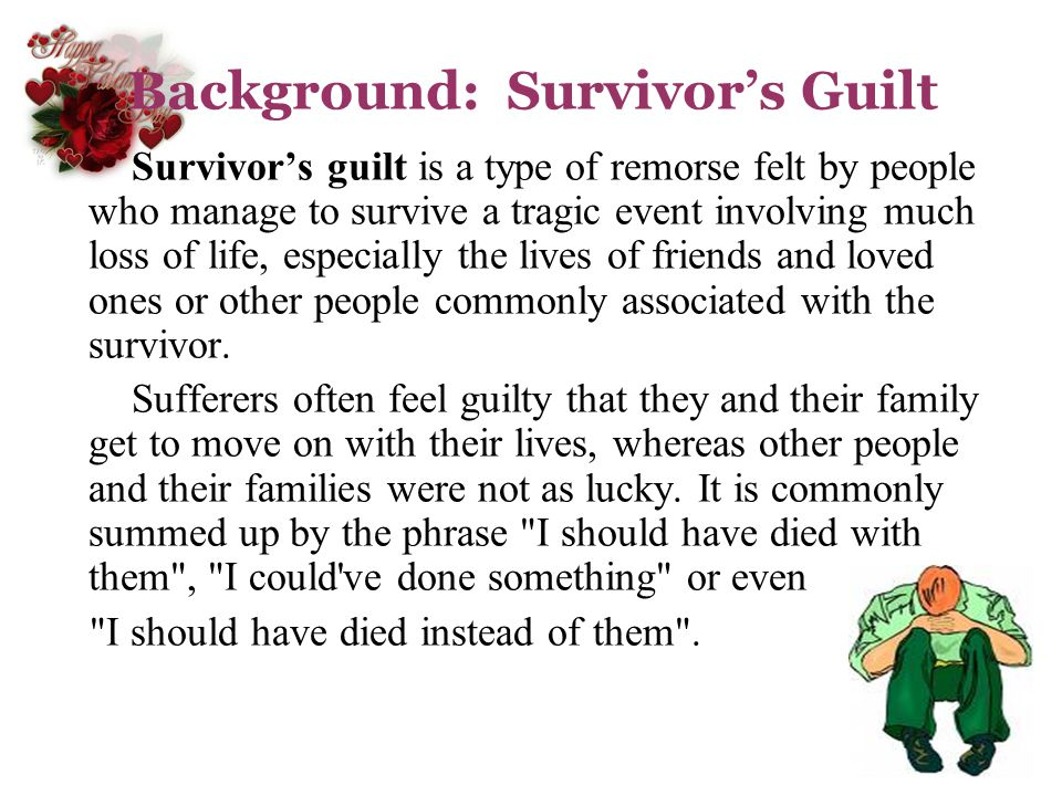 Background: Survivor's Guilt