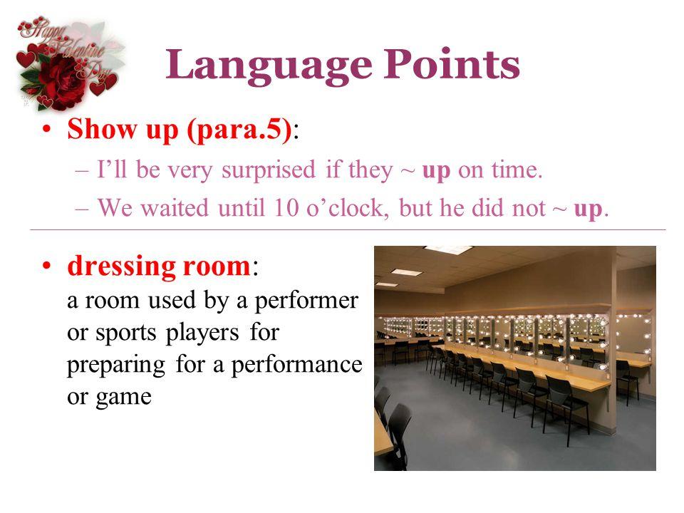 Language Points Show up (para.5):