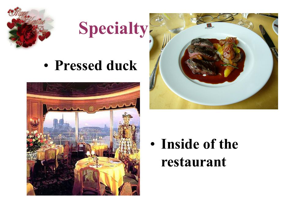 Specialty Pressed duck Inside of the restaurant