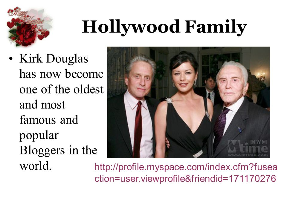 Hollywood Family Kirk Douglas has now become one of the oldest and most famous and popular Bloggers in the world.