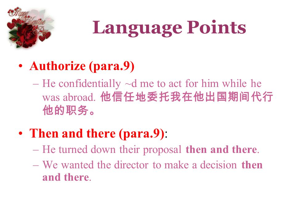 Language Points Authorize (para.9) Then and there (para.9):