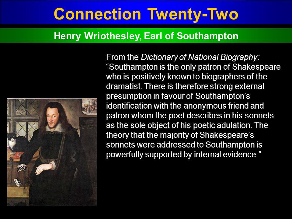 Connection Twenty-Two Henry Wriothesley, Earl of Southampton