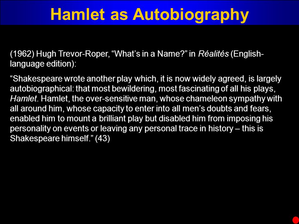 Hamlet as Autobiography