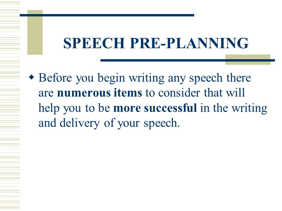 SPEECH PRE-PLANNING