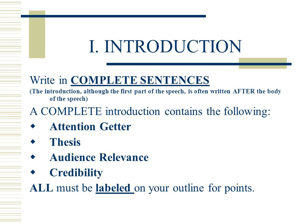 I. INTRODUCTION Write in COMPLETE SENTENCES