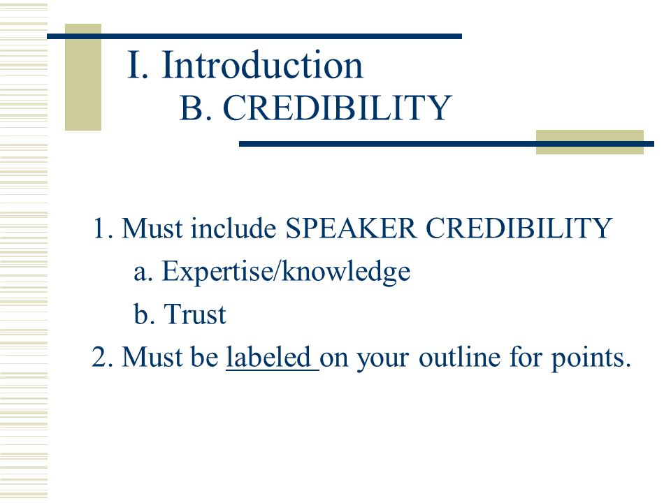 I. Introduction B. CREDIBILITY