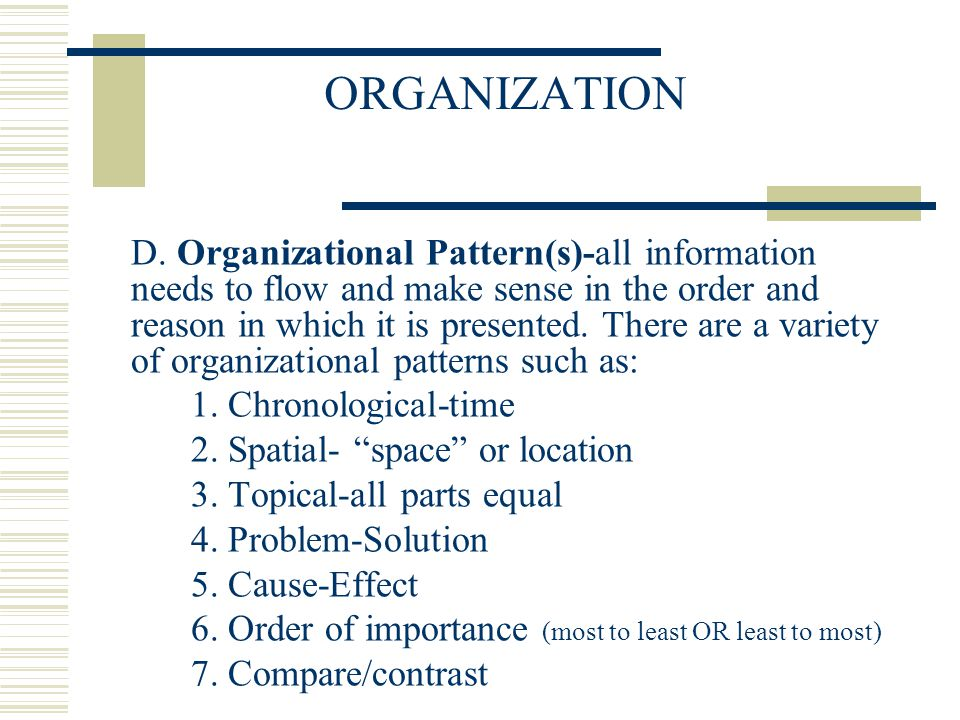ORGANIZATION 1. Chronological-time 2. Spatial- space or location