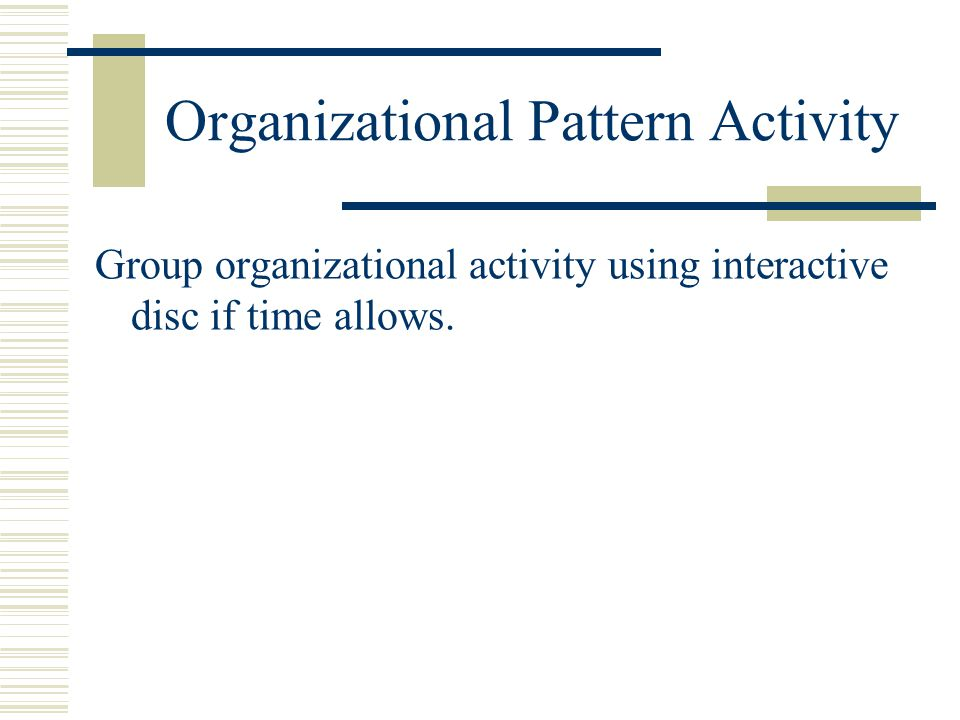 Organizational Pattern Activity