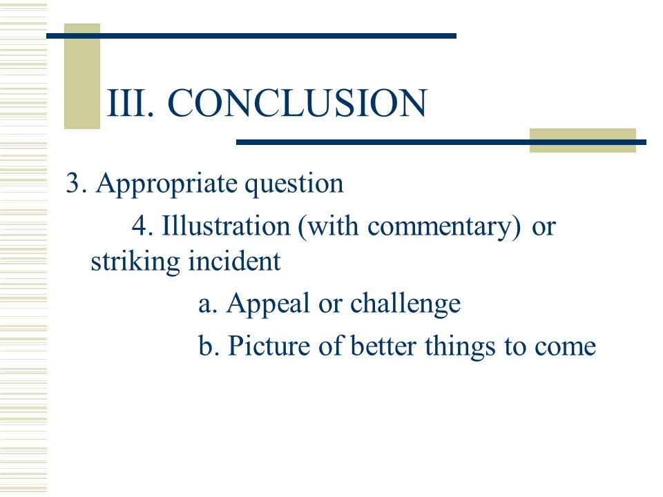 III. CONCLUSION 3. Appropriate question
